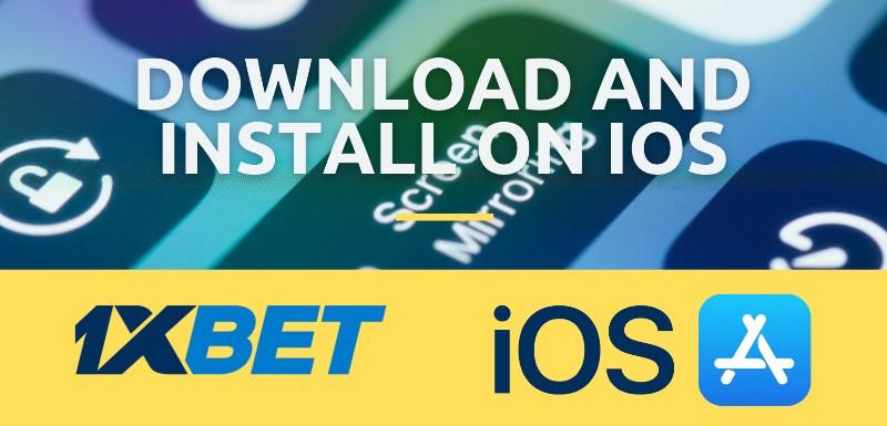 iOS download 1xbet