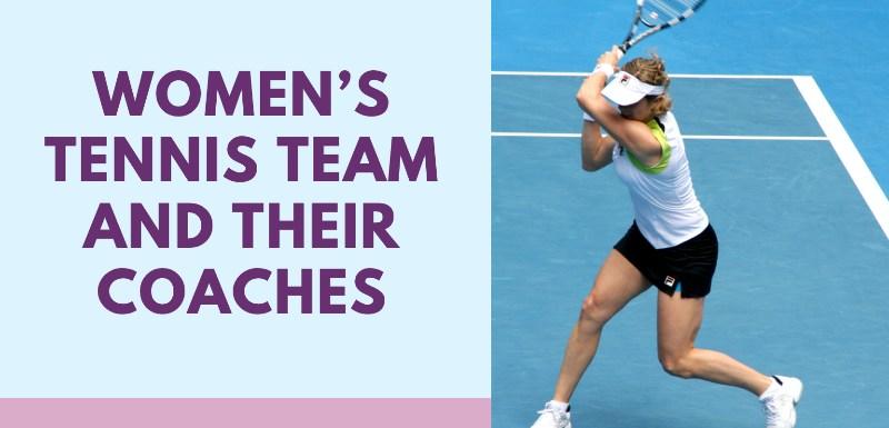 Women's tennis team and their coaches